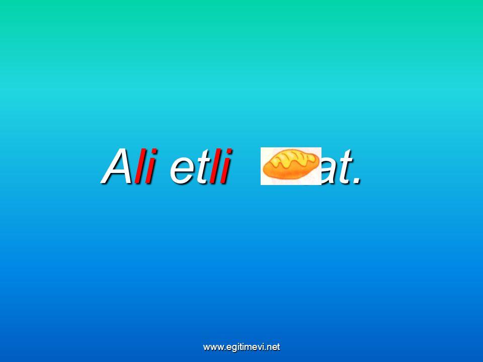 Ali etli tat. www.egitimevi.net