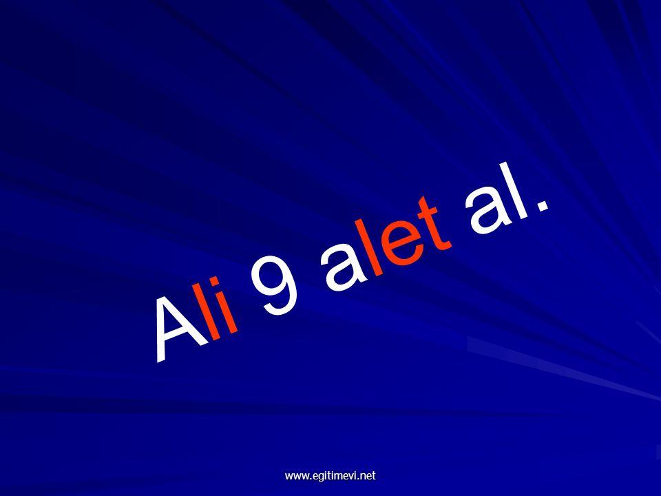 Ali 9 alet al. www.egitimevi.net