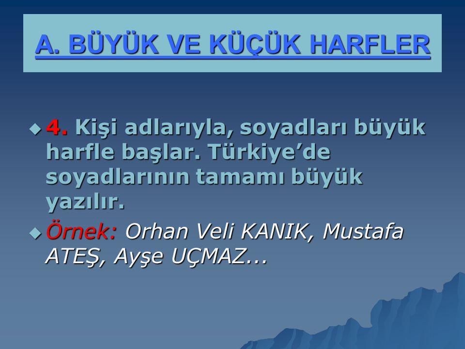 A.BÜYÜK VE KÜÇÜK HARFLER  14.