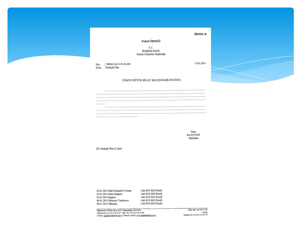 ÜÇÜNCÜ BÖLÜM BELGENİN BÖLÜMLERİ Koordinasyon MADDE 20- (1) İdare içinde birden fazla birimin iş birliği ile hazırlanan ve üst makama sunulan belgelerde, belgeyi hazırlayan birime ait paraf bölümünden sonra bir satır boşluk bırakılarak Koordinasyon: yazılır ve iş birliğine dâhil olan ilgililerin unvanları, adları ve soyadları paraf bölümündeki biçime uygun olarak düzenlenir (Örnek 19).