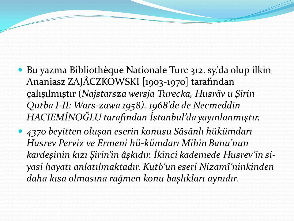 Bu yazma Bibliothèque Nationale Turc 312.