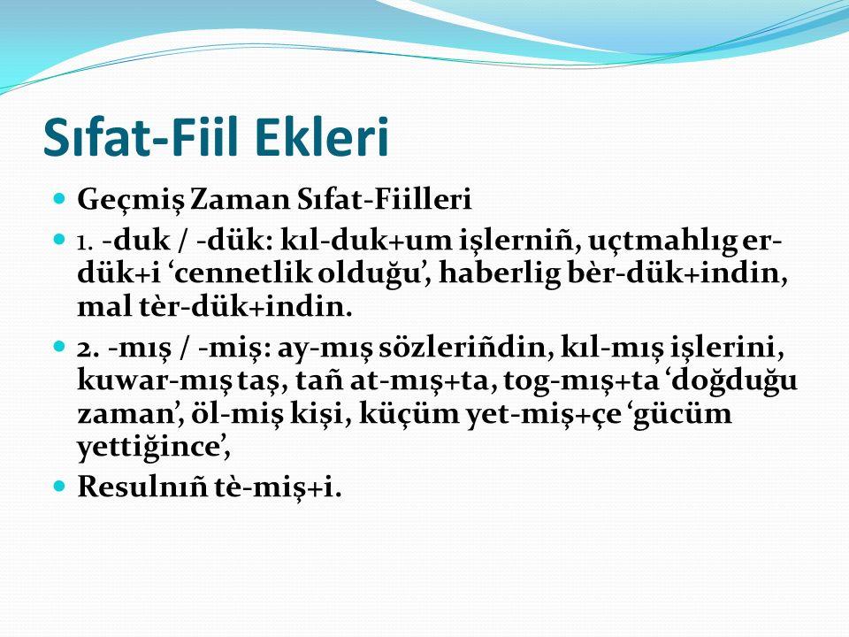 Sıfat-Fiil Ekleri Geçmiş Zaman Sıfat-Fiilleri 1.
