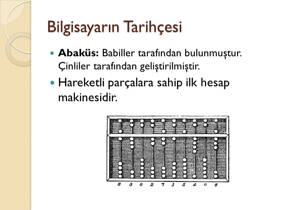 Kaynaklar http://www.baskent.edu.tr/~omadran/eskiweb/d onem0203/sube0203/ilf10703.html http://www.baskent.edu.tr/~omadran/eskiweb/d onem0203/sube0203/ilf10703.html http://tr.wikipedia.org/wiki/Alan_Mathison_Turi ng http://tr.wikipedia.org/wiki/Alan_Mathison_Turi ng http://www.nilaa.co.cc/history-of-information- tech http://www.nilaa.co.cc/history-of-information- tech http://lecture.eingang.org/neumann.html http://royal.pingdom.com/2008/11/28/the- history-of-pc-hardware-in-pictures/ http://royal.pingdom.com/2008/11/28/the- history-of-pc-hardware-in-pictures/ http://www.nilaa.co.cc/history-of-information- tech http://www.nilaa.co.cc/history-of-information- tech http://oergin.etu.edu.tr/bil361/giris2.pdf