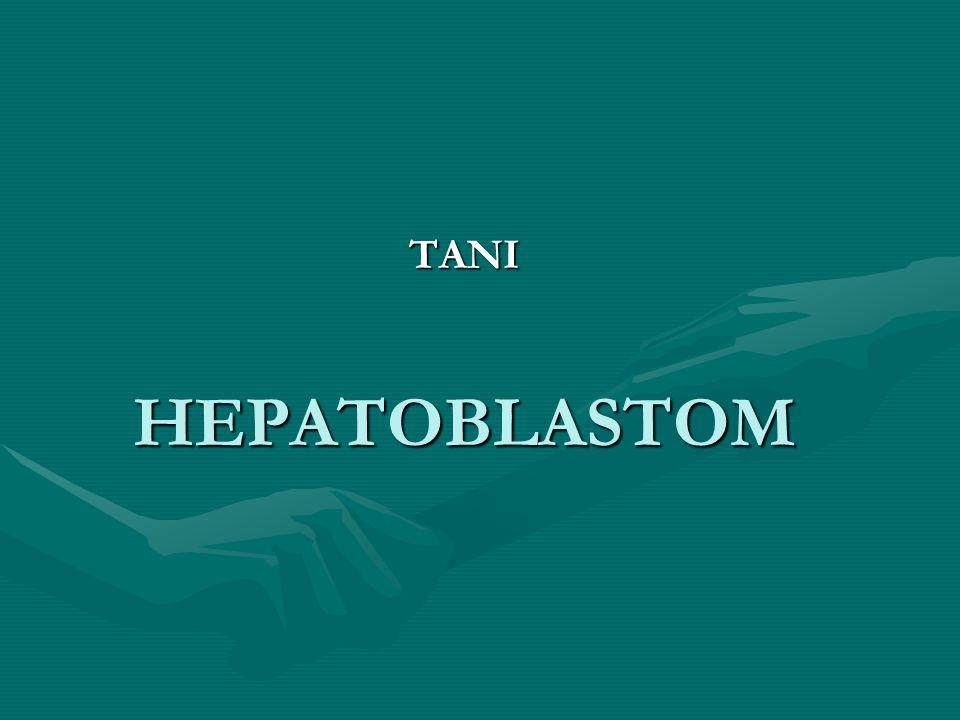 HEPATOBLASTOM TANI