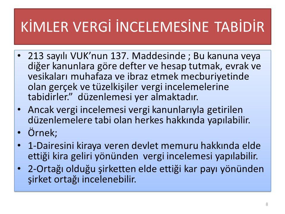 VERGİ İNCELEMESİ NE KADAR GERİYE DOĞRU YAPILIR 213 sayılı VUK'nun 138.