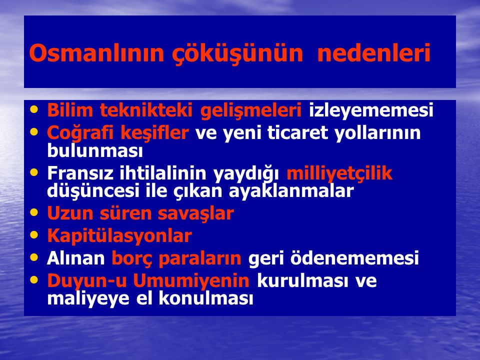 Mondros Ateşkes Antlaşması'nın Önemi (30 Ekim 1918) Osmanlı Devleti bu antlaşmayla fiilen sona ermiştir.