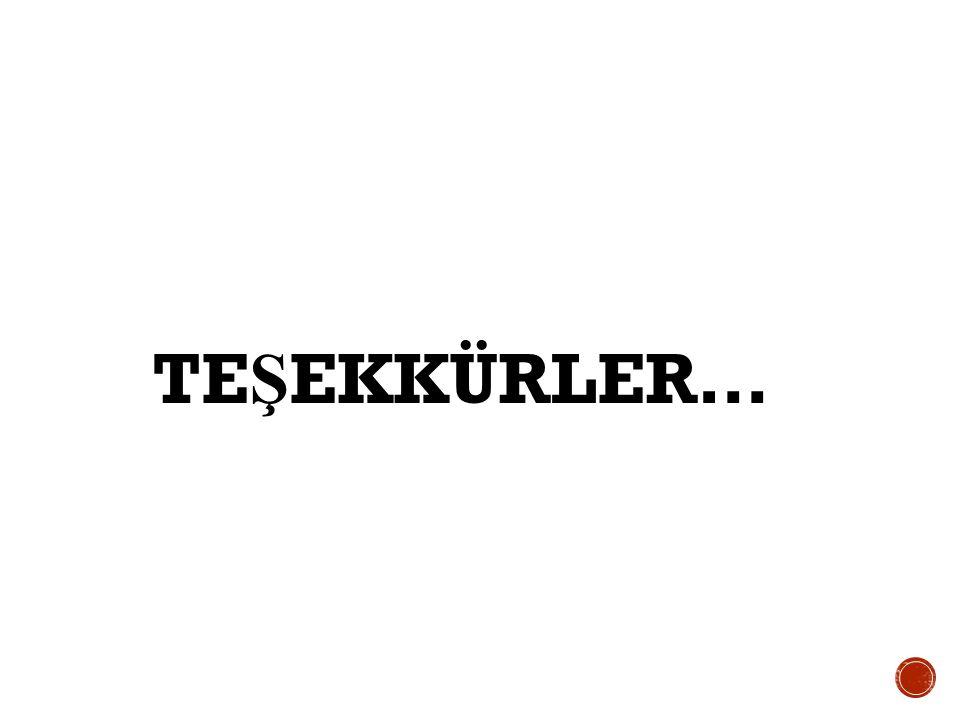 TE Ş EKKÜRLER…