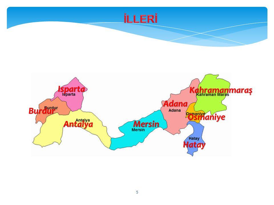 Adana 5 Antalya Burdur Hatay Mersin Isparta Kahramanmaraş Osmaniye