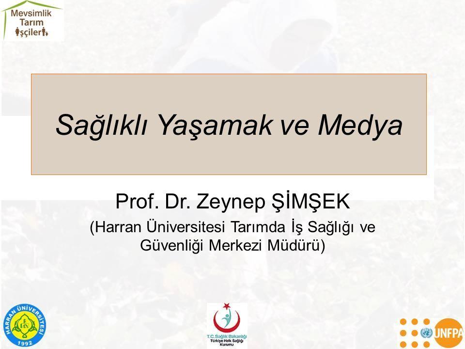 Sağlıklı Yaşamak ve Medya Prof. Dr.