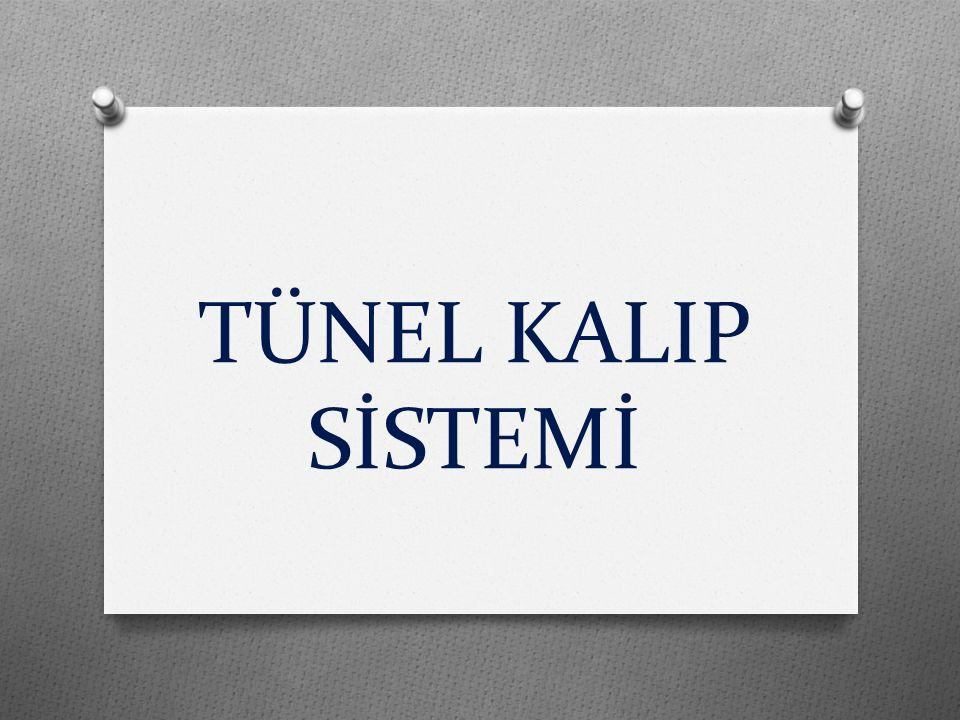 TÜNEL KALIP SİSTEMİ NEDİR O Tünel Kalıp Sistemi binalarda perde ve döşeme betonunun birlikte ve günlük döküm esasına bağlı olarak dökülmesini sağlayan bir çelik kalıp sistemidir.