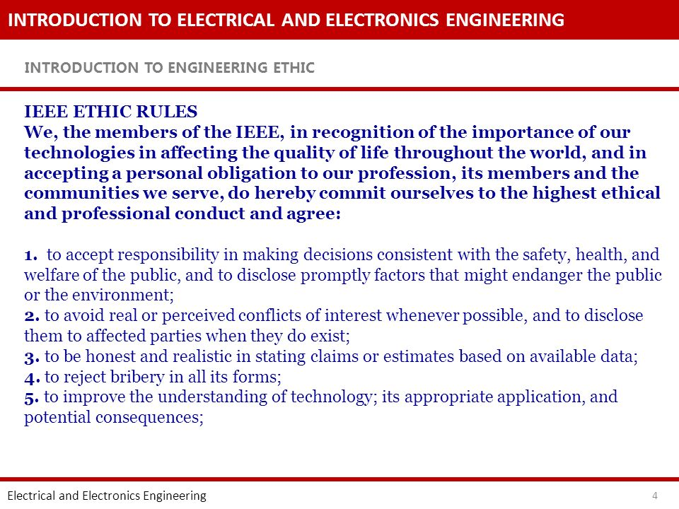 INTRODUCTION TO ELECTRICAL AND ELECTRONICS ENGINEERING INTRODUCTION TO ENGINEERING ETHIC Electrical and Electronics Engineering 5 6.