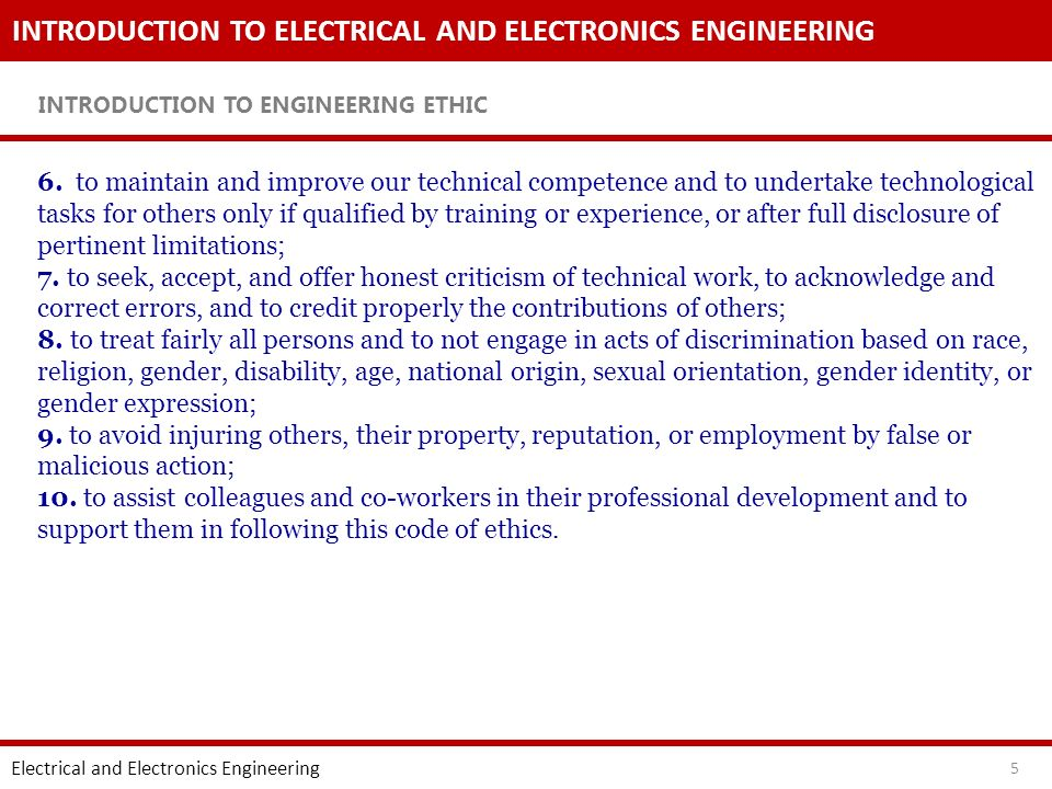 INTRODUCTION TO ELECTRICAL AND ELECTRONICS ENGINEERING Engineering Ethic Rules Electrical and Electronics Engineering 16 4.