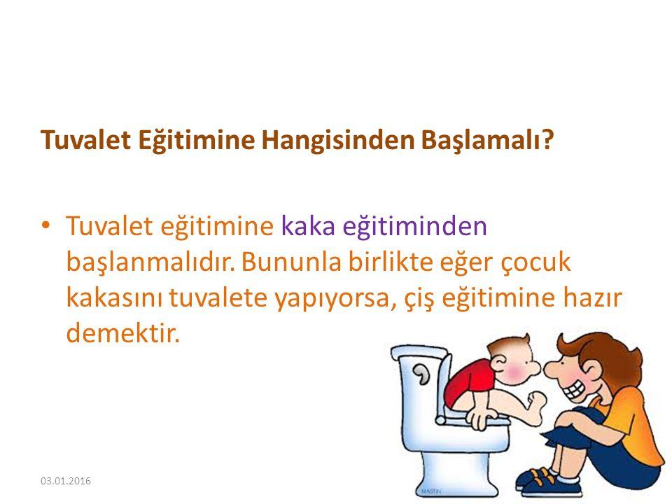 Tuvalet Eğitimine Hangisinden Başlamalı? Tuvalet eğitimine kaka eğitiminden başlanmalıdır. Bununla birlikte eğer çocuk kakasını tuvalete yapıyorsa, çi