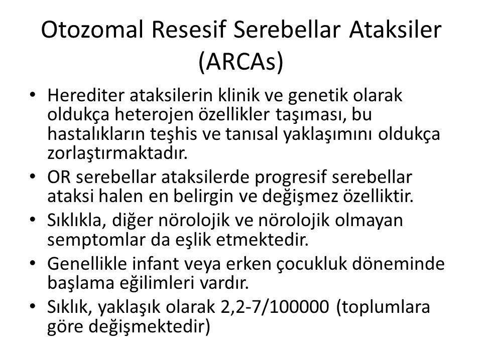 Otozomal Resesif Serebellar Ataksiler (ARCAs) Herediter ataksilerin klinik ve genetik olarak oldukça heterojen özellikler taşıması, bu hastalıkların teşhis ve tanısal yaklaşımını oldukça zorlaştırmaktadır.