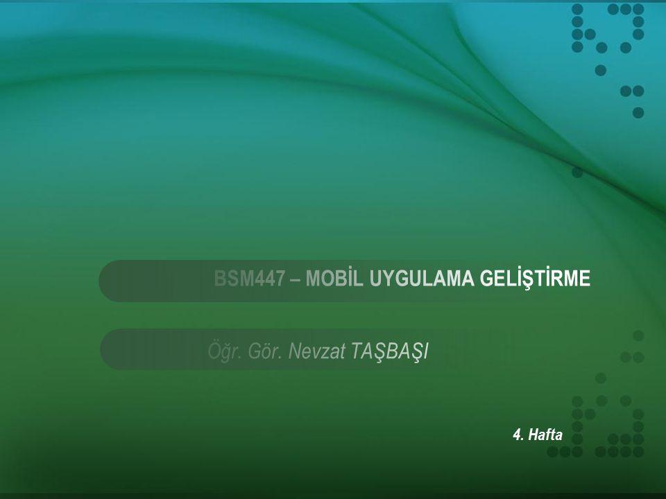 Android Projesi Oluşturma Mobil cihazlarda yoğun olarak kullanılan mobil işletim sistemleri Android, IOS, Windows Phone işletim sistemidir.