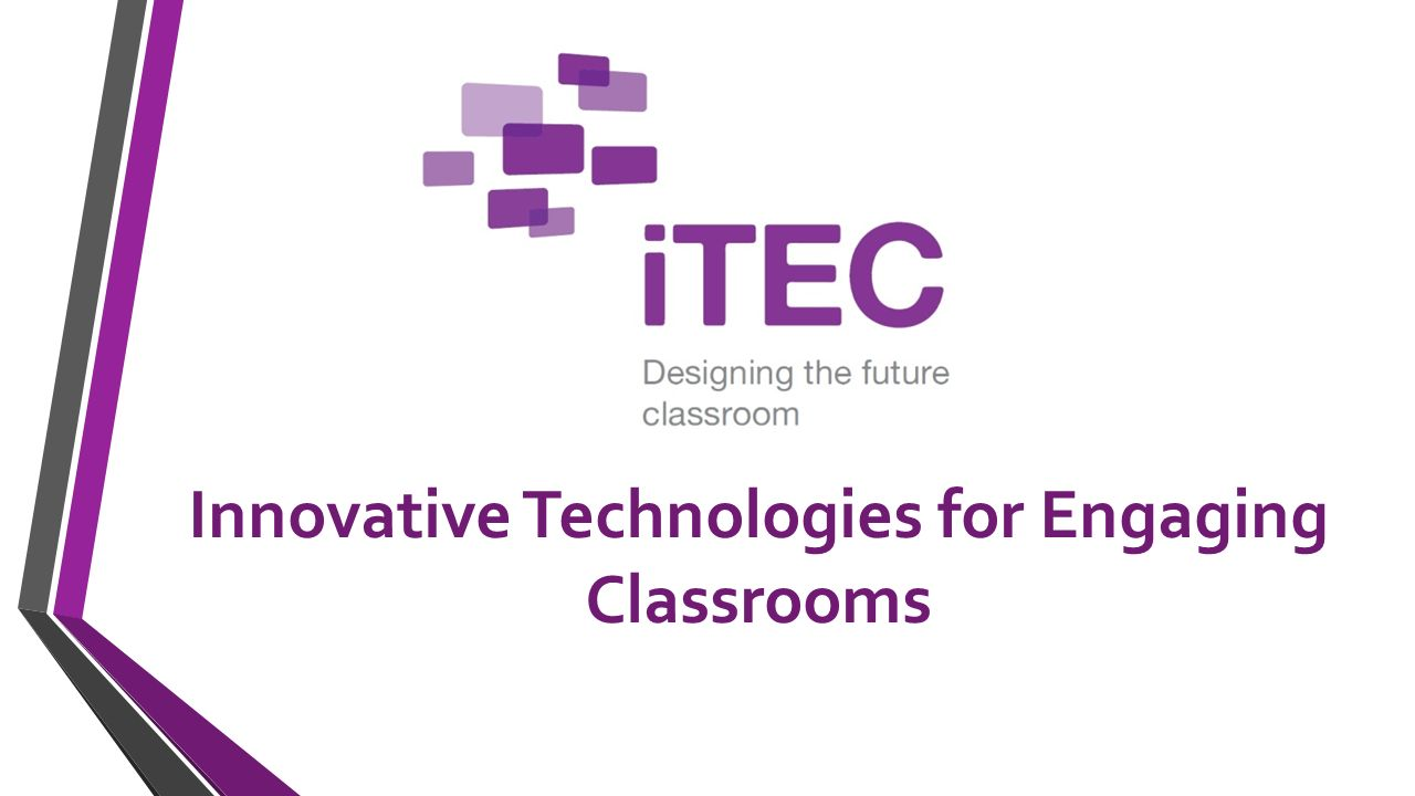 Innovative Technologies for Engaging Classrooms