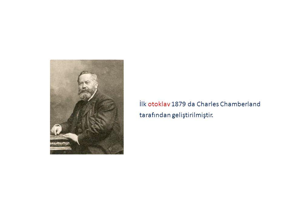 İlk otoklav 1879 da Charles Chamberland tarafından geliştirilmiştir.