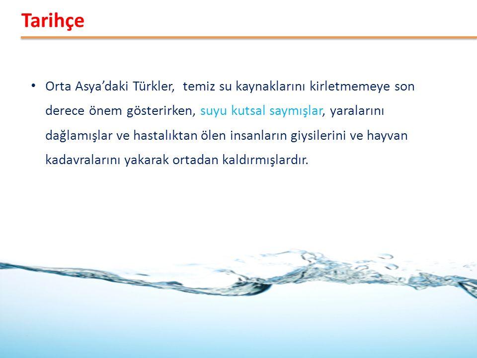 Orta Asya'daki Türkler, temiz su kaynaklarını kirletmemeye son derece önem gösterirken, suyu kutsal saymışlar, yaralarını dağlamışlar ve hastalıktan ö