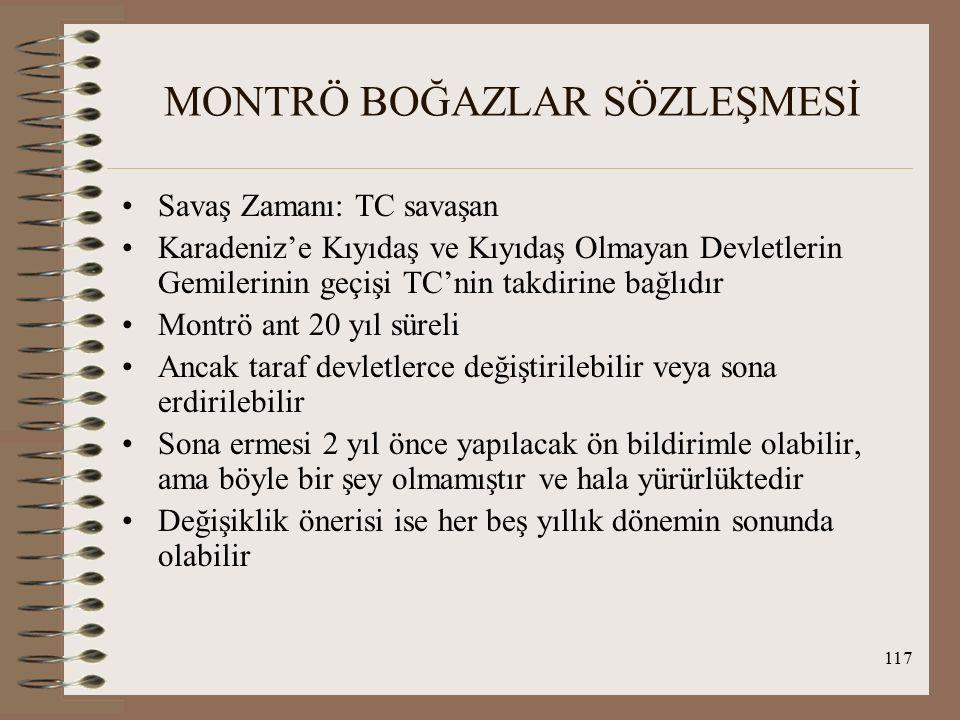118 MONTRÖ BOĞAZLAR SÖZLEŞMESİ Değişiklik önerisi 14.