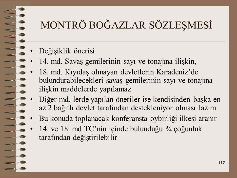 119 1939-1945 II.DÜNYA SAVAŞI DÖNEMİ TC'nin 2 amacı var ; a.