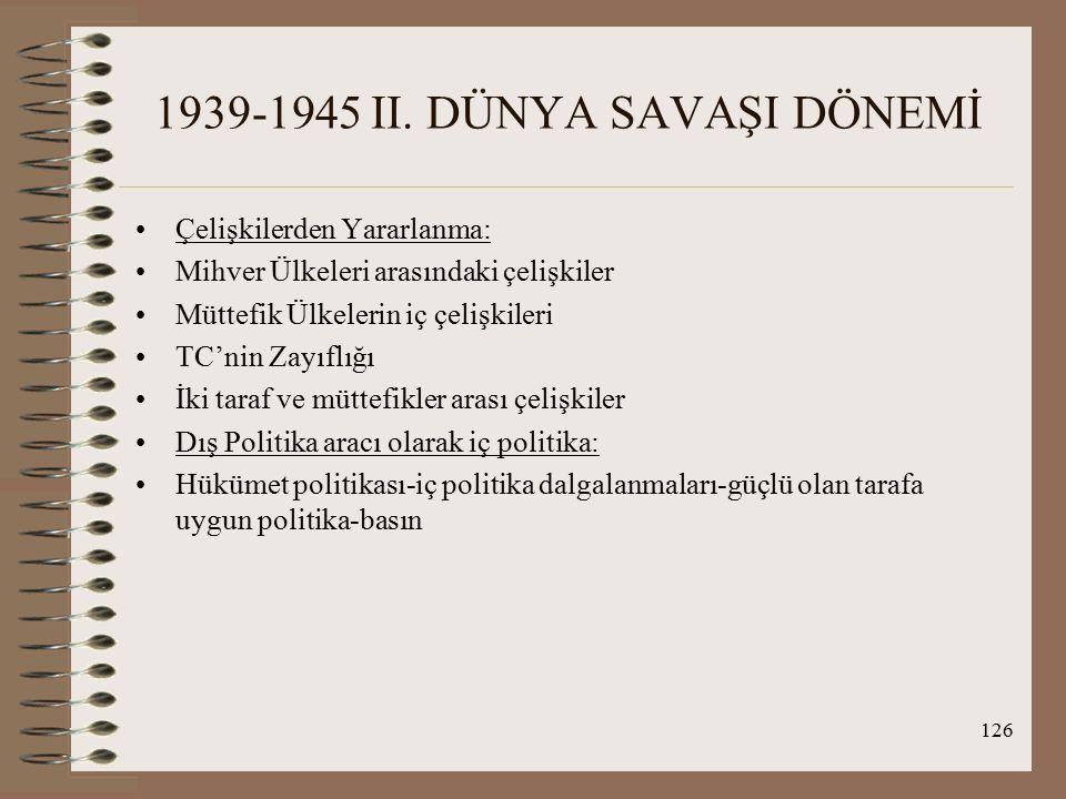 127 1939-1945 II.DÜNYA SAVAŞI DÖNEMİ II.