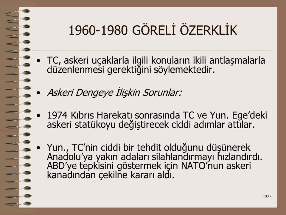 296 1960-1980 GÖRELİ ÖZERKLİK TC de İzmir'deki IV.