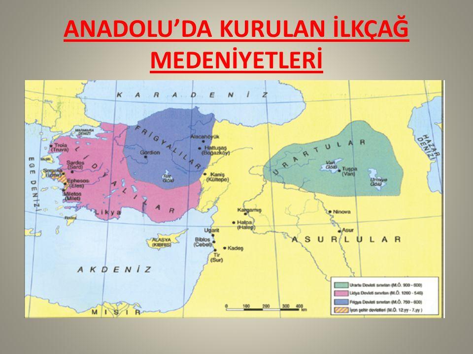 Anadolu'da bizden önce bir çok medeniyet yaşamıştır.