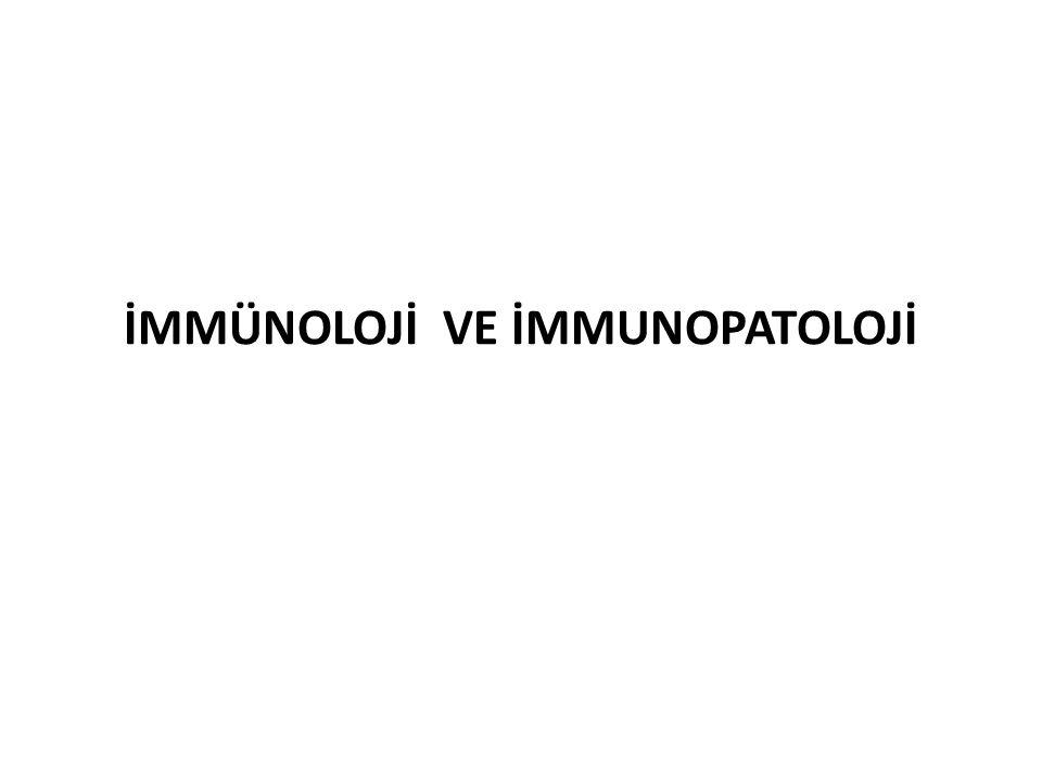 iMMUNOLOJİ Bağışıklık demektir.