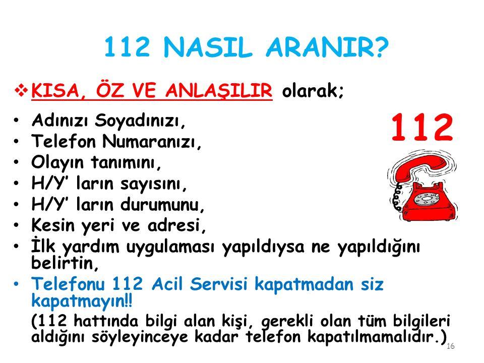 112 NASIL ARANIR.