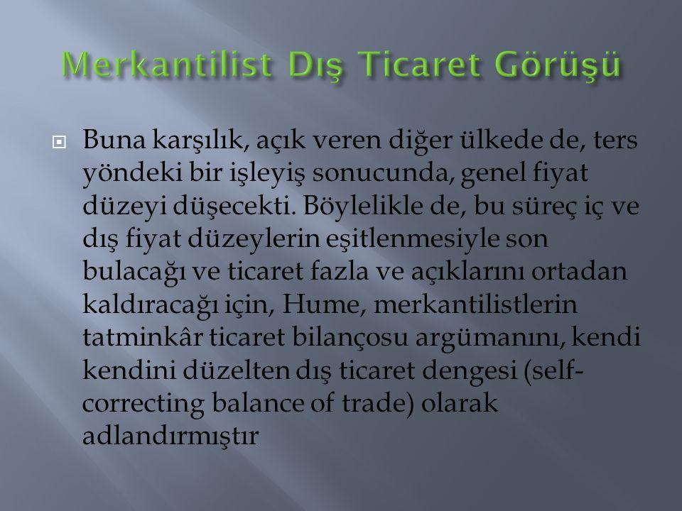  Örneğimize göre Türkiye çay üretiminde daha etkindir.
