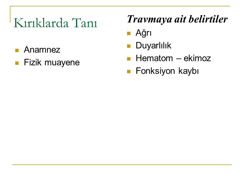 7- Sinir Yaralanmaları:
