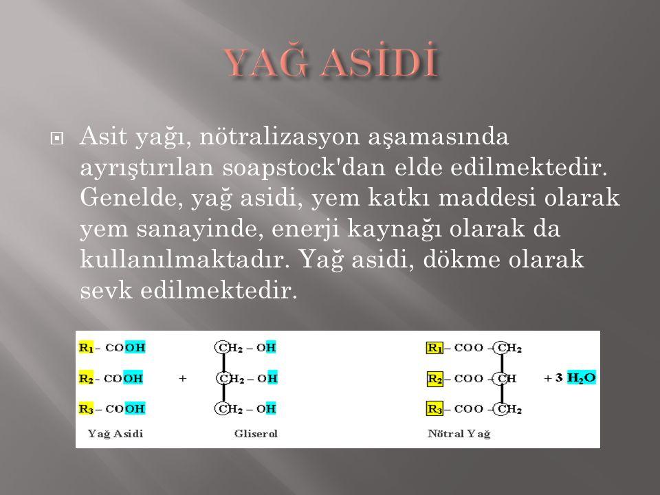  Asit yağı, nötralizasyon aşamasında ayrıştırılan soapstock'dan elde edilmektedir. Genelde, yağ asidi, yem katkı maddesi olarak yem sanayinde, enerji