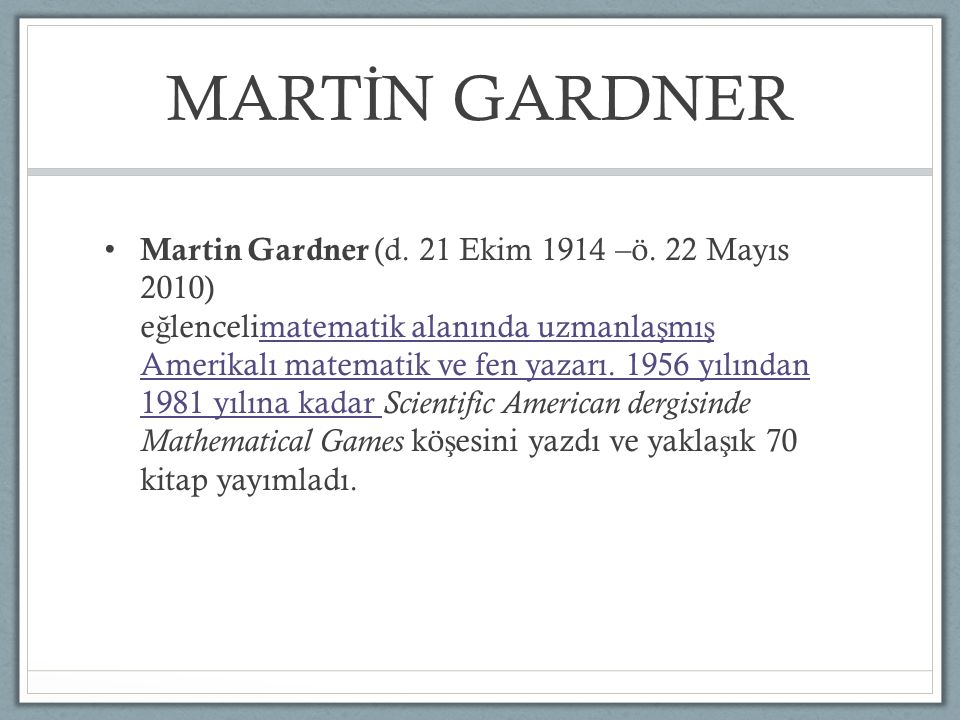 Martin Gardner (d.21 Ekim 1914 –ö.