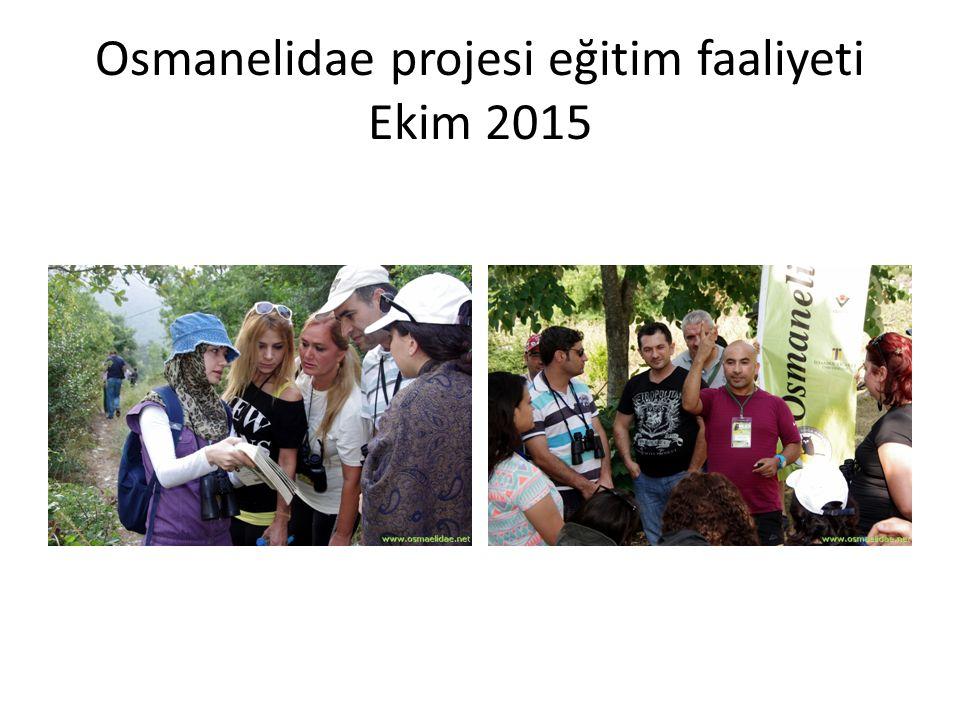 Osmanelidae projesi eğitim faaliyeti Ekim 2015