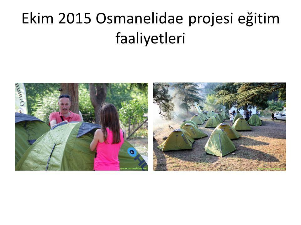 Kasım 2015 2015 yılı içerisinden faaliyetleri süren OSMANELIDAE Bilecik-Osmaneli'nde Doğa Amaçlı Eğitim Projemsi (http://www.