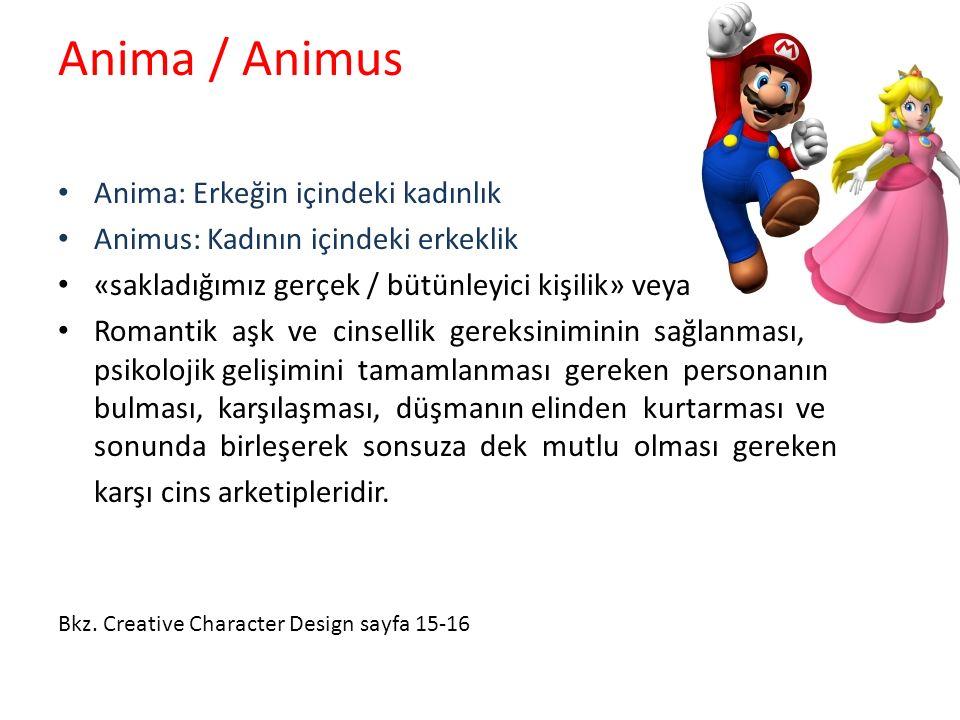 Anima / Animus Anima: Erkeğin içindeki kadınlık Animus: Kadının içindeki erkeklik «sakladığımız gerçek / bütünleyici kişilik» veya Romantik aşk ve cin