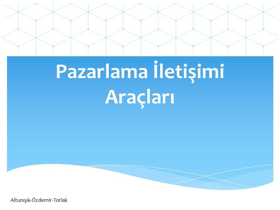 Pazarlama İletişimi Araçları Altunışık-Özdemir-Torlak