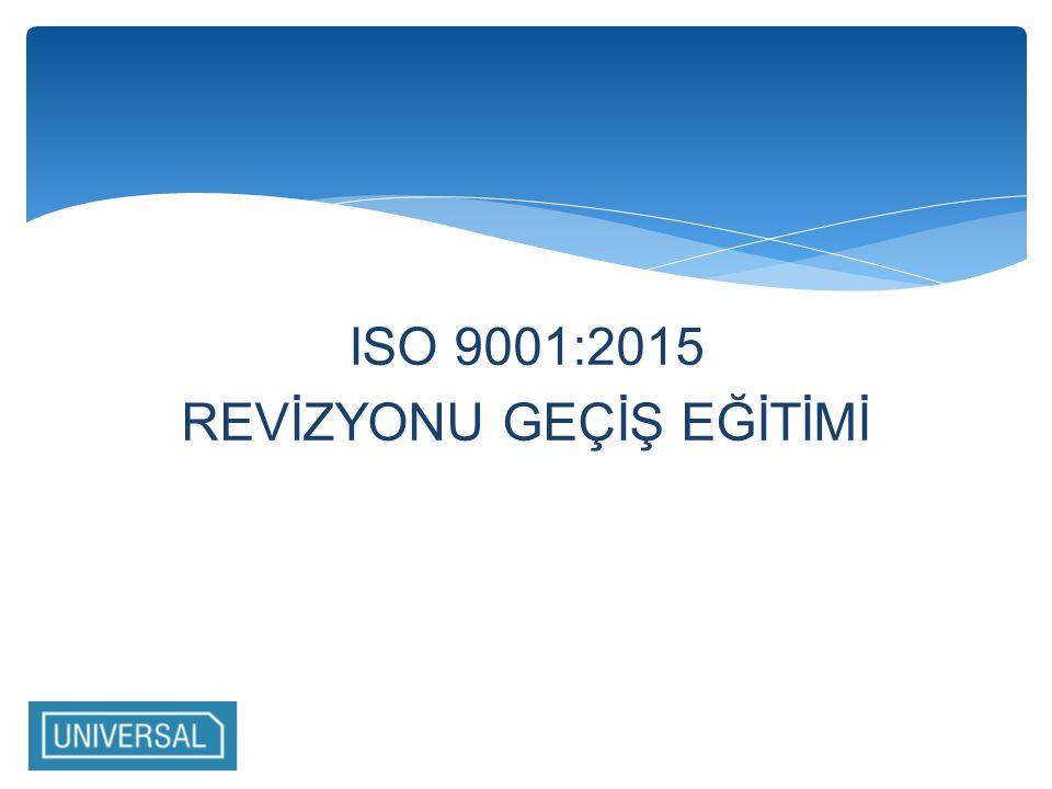 ISO 9001:2015 REVİZYONU GEÇİŞ EĞİTİMİ