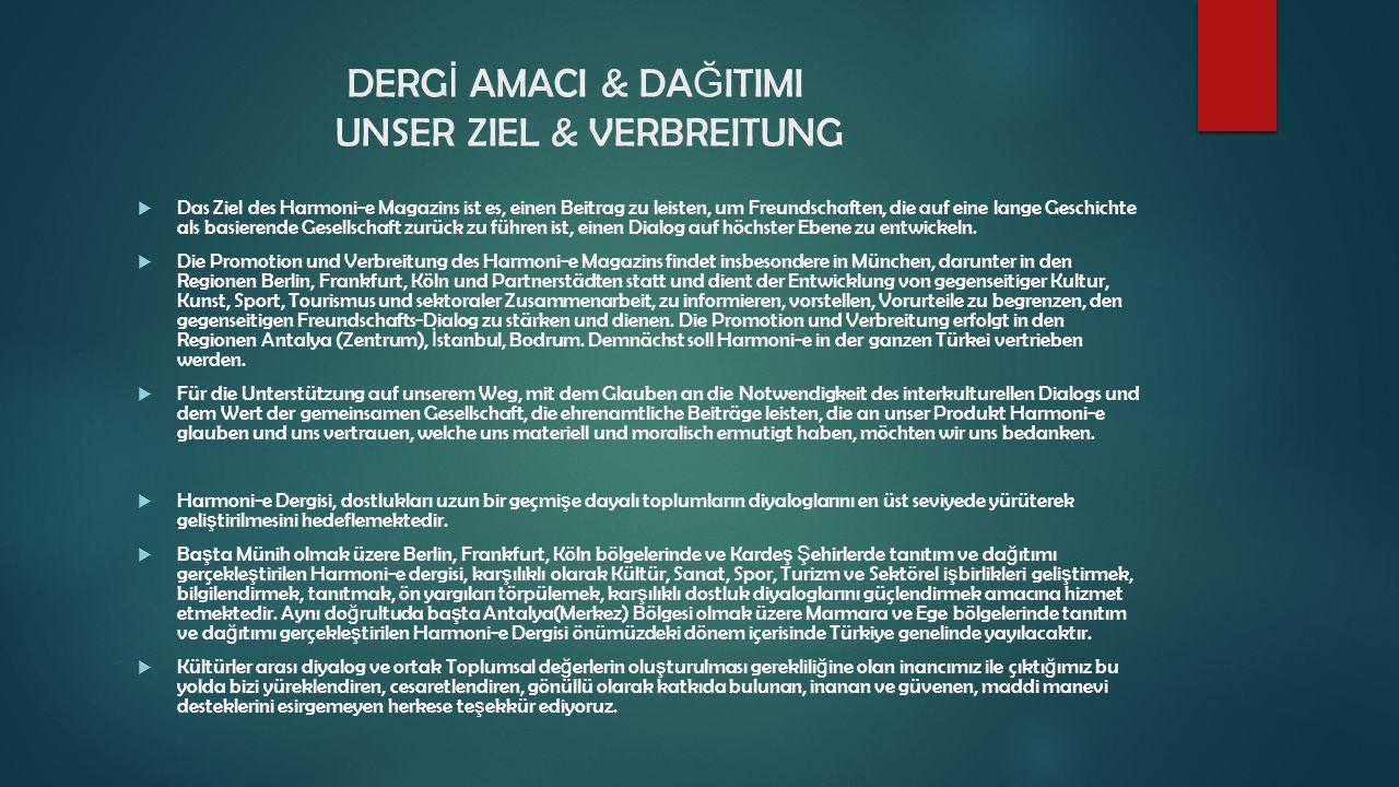 2015 DEUTSCH TÜRK İ SCHE FREUNDSCHAFT & KULTUR MAGAZ İ N / TÜRK ALMAN DOSTLUK & KÜLTÜR DERG İ S İ EK İ M - OKTOBER KASIM – NOVEMBER ARALIK- DEZEMBER