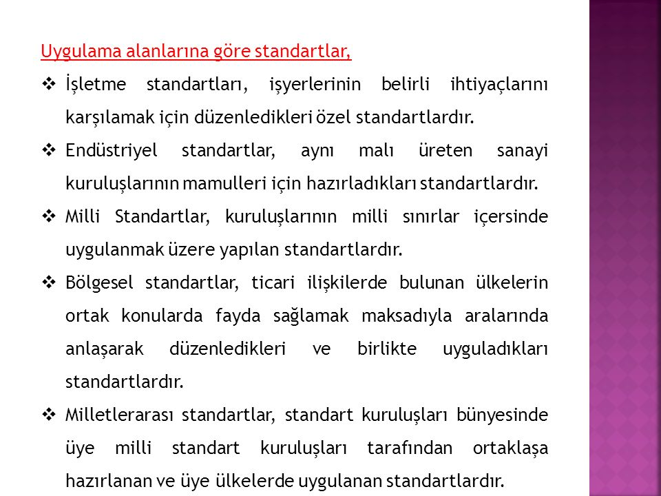 TÜRKİYE'DE BELGELENDİRME VE AKREDİTASYON  Zorunluluk ve ihtiyarilik esaslarına göre yapılan belgelendirme faaliyetleri için, standartların hazırlanması ve bu standartlara uygun üretim yaptıklarını kanıtlamak isteyen firmaların belgelendirilmesi yetkisi 132 sayılı kanunla Türk Standartları Enstitüsü ne verilmiştir.