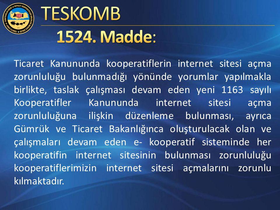 Ticaret Kanununda kooperatiflerin internet sitesi açma zorunluluğu bulunmadığı yönünde yorumlar yapılmakla birlikte, taslak çalışması devam eden yeni 1163 sayılı Kooperatifler Kanununda internet sitesi açma zorunluluğuna ilişkin düzenleme bulunması, ayrıca Gümrük ve Ticaret Bakanlığınca oluşturulacak olan ve çalışmaları devam eden e- kooperatif sisteminde her kooperatifin internet sitesinin bulunması zorunluluğu kooperatiflerimizin internet sitesi açmalarını zorunlu kılmaktadır.