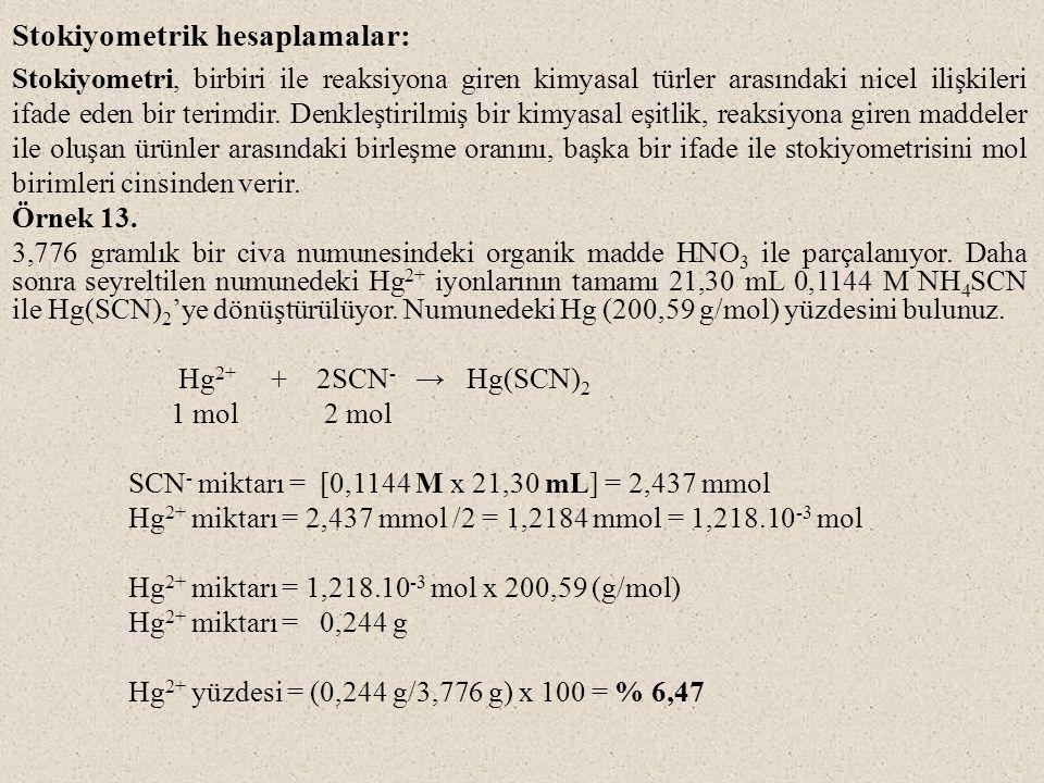 Stokiyometrik hesaplamalar: Stokiyometri, birbiri ile reaksiyona giren kimyasal türler arasındaki nicel ilişkileri ifade eden bir terimdir. Denkleştir