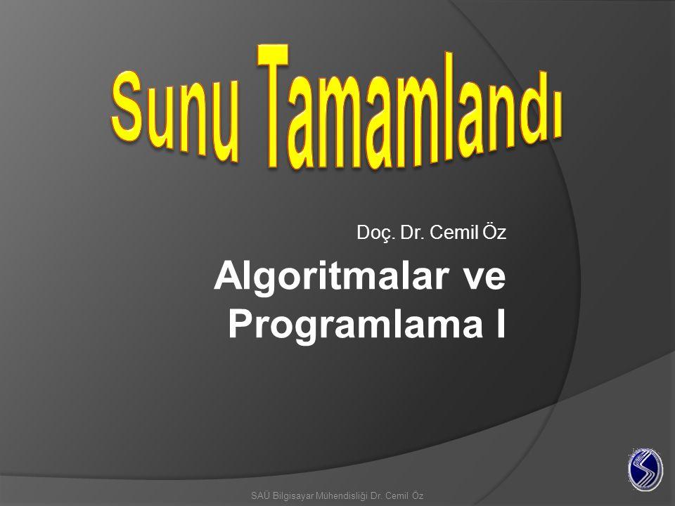 Doç. Dr. Cemil Öz SAÜ Bilgisayar Mühendisliği Dr. Cemil Öz