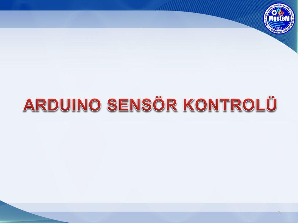2 Sensör; ısı, ışık, nem, ses, basınç, kuvvet, elektrik, uzaklık, ivme ve pH gibi fiziksel ya da kimyasal büyüklükleri elektrik sinyallerine çeviren düzeneklerin genel adıdır.ısıışıknemsesbasınçkuvvet elektrikuzaklıkivmepH