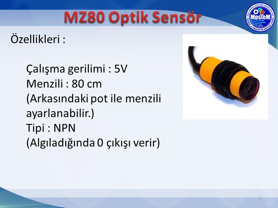 5 Özellikleri : Çalışma gerilimi : 5V Menzili : 80 cm (Arkasındaki pot ile menzili ayarlanabilir.) Tipi : NPN (Algıladığında 0 çıkışı verir)