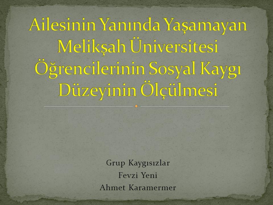 Grup Kaygısızlar Fevzi Yeni Ahmet Karamermer