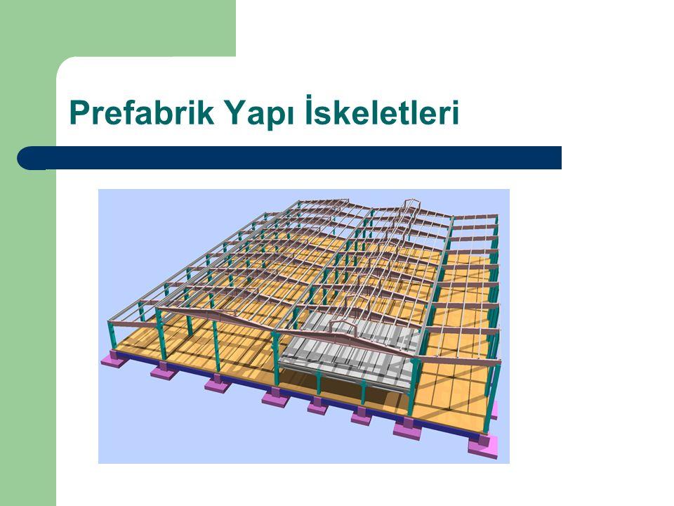 Prefabrik Yapı İskeletleri