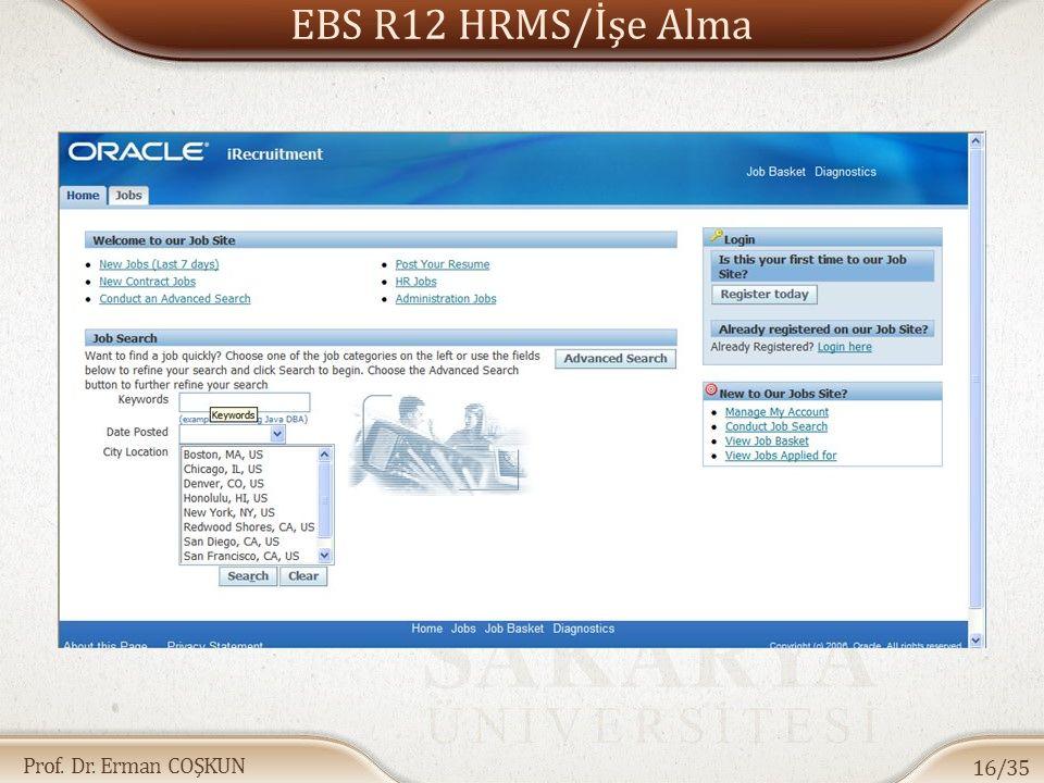 Prof. Dr. Erman COŞKUN EBS R12 HRMS/İşe Alma 16/35