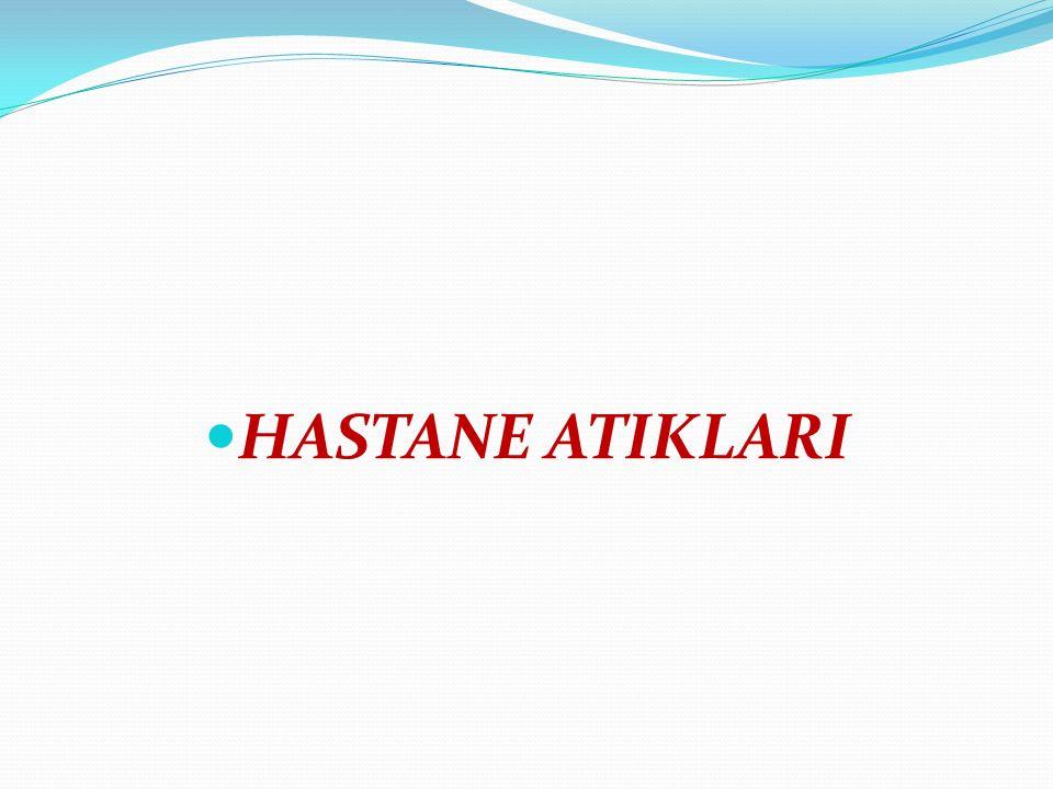 HASTANE ATIKLARI