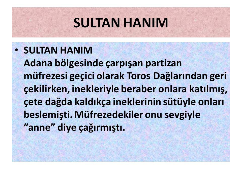 GÖRDESLİ MAKBULE HANIM GÖRDESLİ MAKBULE HANIM 1921'de eşi Ustrumcalı Ali Efe ile birlikte Milli Mücadelede çete savaşlarına katılmıştı. 17 Mart 1922'd